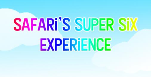 Safari's Super Six Experience Thumbnail