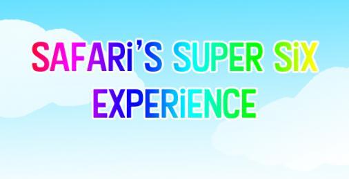 Safari's Super Six Experience Thumbnail